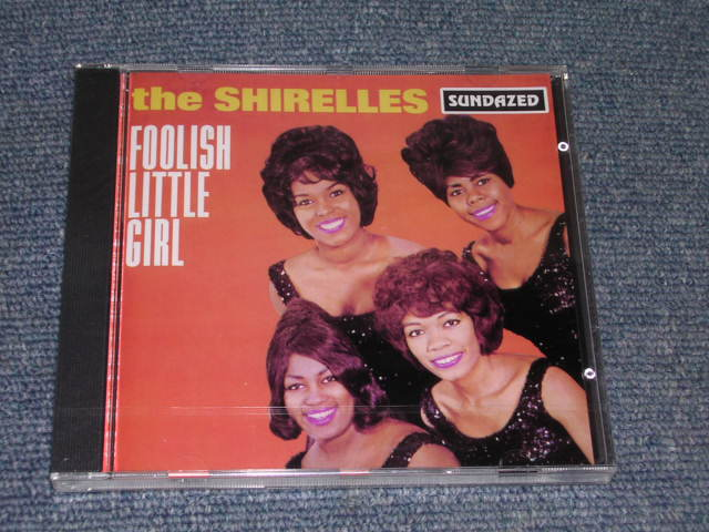 Shirelles Foolish Little Girl
