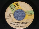 "JOHNNIE MORISETTE - DON'T THROUW YOUR LOVE ON ME SO STRONG / US ORIGINAL 7"" Single"
