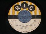 "JOE JONES - YOU TALK TO MUCH / 1960 US ORIGINAL 7"" Single"
