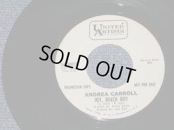 """画像1: ANDREA CARROLL - HEY! BEACH BOY / 1966 US ORIGINAL White Label Promo 7"""" SINGLE"""