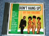 THE ORLONS - DON'T HANG UP ( ORIGINAL ALBUM + BONUS TRACKS ) / 1993 US ORIGINAL Brand New CD