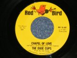 "THE DIXIE CUPS - CHAPEL OF LOVE ( Ex++/Ex++ )/ 1964 US Original 7"" Single"