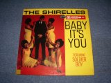 THE SHIRELLES - BABY IT'S YOU ( Ex++/Ex++ ) / 1965 US AMERICA ORIGINAL STEREO Used LP