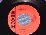 "THE ANGELS - I ADORE HIM ( Written by ;JAN BERRY of JAN&DEAN :  Ex+++/Ex+++) / 1963 US ORIGINAL 7"" SINGLE"