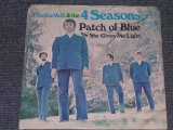 "THE 4 FOUR SEASONS - PATCH OF BLUE / 1970 US ORIGINAL 7"" Single With PICTURE SLEEVE"