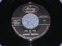 """画像1: JOHNNY PRESTON - FEEL SO FINE ( MINT-) / 1960 US ORIGINAL 7"""" SINGLE"""