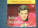 "JORDAN CHRISTOPHER - BROKEN HEARTED BOY / 1963 US Original 7"" Single With PICTURE SLEEVE"
