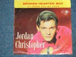 """画像1: JORDAN CHRISTOPHER - BROKEN HEARTED BOY / 1963 US Original 7"""" Single With PICTURE SLEEVE"""