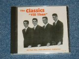 THE CLASSICS - TILL THEN ALL THEIR HITS : THE ORIGINAL VERSIONS / 1990's EUROPE ORIGINAL Brand New Sealed CD