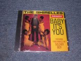 THE SHIRELLES - BABY IT'S YOU / 1993 US  Brand New SEALED CD