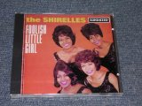 THE SHIRELLES- FOOLISH LITTLE GIRL / 1994 US Brand New SEALED CD