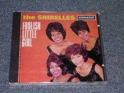 画像1: THE SHIRELLES- FOOLISH LITTLE GIRL / 1994 US Brand New SEALED CD