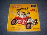 "BILL HALEY and His COMETS - SHAKE RATTLE AND ROLL / 1955 US ORIGINAL 10""LP"