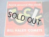 BILL HALEY and His COMETS - ROCK AROUND THE CLOCK ( Ex/Ex++ ) / 1956 US ORIGINAL MONO LP