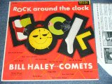 BILL HALEY and His COMETS - ROCK AROUND THE CLOCK ( Ex+++/MINT- ) / 1956 US ORIGINAL MONO LP