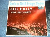 BILL HALEY and His COMETS - ROCK 'N ROLL STAGE SHOW ( Ex/Ex++ ) / 1956 US ORIGINAL MONO LP