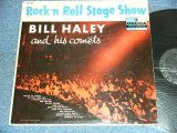 BILL HALEY and His COMETS - ROCK 'N ROLL STAGE SHOW ( VG+++/VG+++ ) / 1956 US ORIGINAL MONO LP