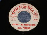 "CARL PERKINS - ANYWAY THE WIND BLOWS / 1961 US ORIGINAL White Label Promo 7""Single"