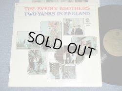 画像1: The EVERLY BROTHERS- TWO YANKS IN ENGLAND (Ex++/Ex+++) / 1966 US AMERICA ORIGINAL MONO Used LP