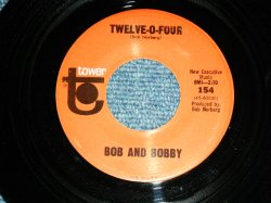 "画像1: BOB AND BOBBY ( BRIAN WILSON of THE BEACH BOYS RELATED ) - TWELVE-O-FOUR  / 1960's US ORIGINAL Used  7"" SINGLE"