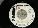 "CHUCK BERRY - BYE BYE JOHNNY  / 1960 US ORIGINAL White Label PROMO Used 7"" inch SINGLE"