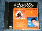 FREDDY CANNON - VOLUME 1 (EXPROSIVE + SINGS HAPPY SHADES OF BLUE  ) / 1991 US ORIGINAL Used CD