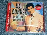 RAL DONNER - YOU DON'T KNOW WHAT YOU'VE GOT / 2005 US AMERICA ORIGINAL Brand New SEALED CD