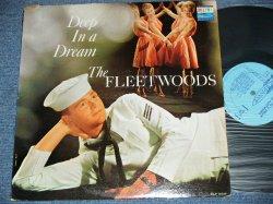 """画像1: THE FLEETWOODS - DEEP IN A DREAM ( Ex+/Ex+++ ) / 1961 US ORIGINAL """"LIGHT BLUE"""" Label MONO Used LP"""