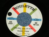 "FRANKIE LYMON - THE ONLY WAY TO LOVE / 1958 US AMERICA PROMO ORIGINAL Used 7"" Single"
