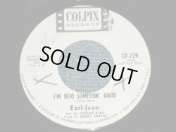 "画像1: EARL-JEAN (of COOKIES )  - I'M INTO SOMETHIN' GOOD ( ORIGINAL Version of HERMANS HERMITS No.1 HITS : BOTH SONGS by Carole King & Gerry Goffin Works ) / 1964 US AMERICA ORIGINAL White Label PROMO Used 7"" Single"