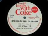 "v.a.OMNIBUS ( Performed  by SHIRELLES,FOUR SEASONS,ROY ORBISON, JAN& DEAN )   - THINGS GO BETTER WITH COKE : LET'S SWING THE JINGLE FOR COCA-COLA ( Ex+++/Ex+++ )   / MID 1960's  US AMERICA ORIGINAL Used  7"" SINGLE"