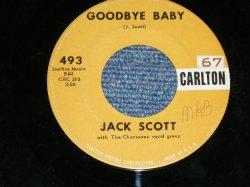 """画像1: JACK SCOTT - GOODBYE BABY ( VG+++/VG+++ )  / 1959 US AMERICA ORIGINAL Used 7""""Single"""