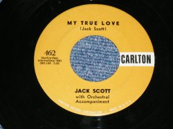 "画像1: JACK SCOTT - MY TRUE LOVE ( VG+++/VG+++ )  / 1958 US AMERICA ORIGINAL Used 7""Single"