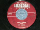 """ROY BROWN - PARTY DOLLL ( VG+++/VG+++ ) / 1957 US AMERICA  ORIGINAL Used 7"""" SINGLE"""