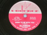 The CHORDETTES - BORN TO BE WITH YOU  / 1956 US AMERICA  ORIGINAL Used  78rpm SP