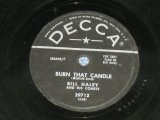 BILL HALEY - BURN THAT CANDLE  / 1955 US AMERICA ORIGINAL Used 78rpm SP