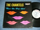 "THE CHANTELS - THERE'S OUR SONG AGAIN....( Ex++,Ex/Ex )  / 1962 US AMERICA ORIGINAL ""GRAY Label"" MONO Used LP"
