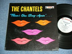 "画像1: THE CHANTELS - THERE'S OUR SONG AGAIN....( Ex++,Ex/Ex )  / 1962 US AMERICA ORIGINAL ""GRAY Label"" MONO Used LP"
