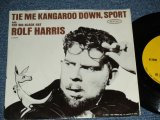 "ROLF HARRIS - TIE ME KANGAROO DOWN SPORT  ( Ex++/Ex- ) / 1963 US AMERICA ORIGINAL Used 7"" SINGLE With PICTURE SLEEVE"