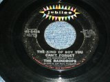 "THE RAINDROPS - THE KIND OF BOY YOU CAN'T FOR GET ( Ex+/VG+++ )  / 1963 US ORIGINAL 7"" SINGLE"