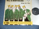 THE 5 ROYALES FIVE  - SING FOR YOU  / 1987 DENMARK REISSUE Used LP