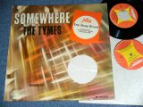 THE TYMES -  SOMEWHERE (  With Bonus EP : Ex/++/Ex++ )  / 1964 US AMERICA ORIGINAL MONO Used LP