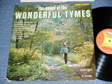 THE TYMES - THE SOUND OF The WONDERFUL TYMES (  Ex/Ex++,A-1:Ex+ )  / 1963 US AMERICA ORIGINAL MONO Used LP