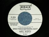 "NEIL SCOTT - ONE PIECE BATHING SUIT/LITTLE GIRL   ( Ex++/Ex++) / 1963 US AMERICA ORIGINAL 'WHITE LABEL PROMO' Used  7"" Single"
