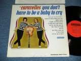 THE CARAVELLES ( UK GIRL'S POP DUO) - YOU DON'T HAVE TO BE A BABY TO CRY (Ex++,Ex+/Ex+++ ) / 1963 US AMERICA ORIGINAL MONO Used LP