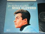 MIKE CLIFFORD - FOR THE LOVE OF MIKE! ( Ex++/MINT-  Looks:Ex+++) / 1963 US AMERICA ORIGINAL STEREO  Used LP
