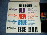 The CRICKETS of BUDDY HOLLY - SOMETING OLD SOMETHING NEW SOMETHING BLUE SOMETHING ELSE ( Ex++/Ex+ Looks:Ex ) /  196 US AMERICA ORIGINAL  STEREO Used  LP