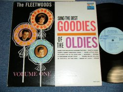 "画像1: THE FLEETWOODS - SING THE BEST GOODIES OF THE OLDIES (Ex+/Ex+++) / 1962 US ORIGINAL ""1st Press LIGHT BLUE Label""  MONO Used  LP"