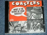 THE COASTERS -  WHAT IS THE SECRET OF YOUR SUCCESS ( MINT-/MINT)  / 1996 CZECHOSLOVAKIA  Used CD