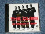 THe DUBS - THE UNAVAILABLE 24 TRACKS PLUS  3 BONUS CUTS  ( MINT-/MINT)  / 1993 US AMERICA Used CD
